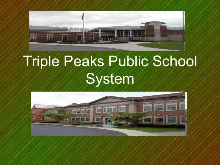 Triple Peaks Public School System