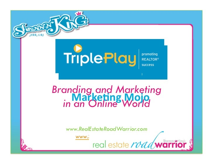 Branding and Marketing    Marke&ng Mojo   in an Online World          Shannon W. King       www.ShannonWKing.com...