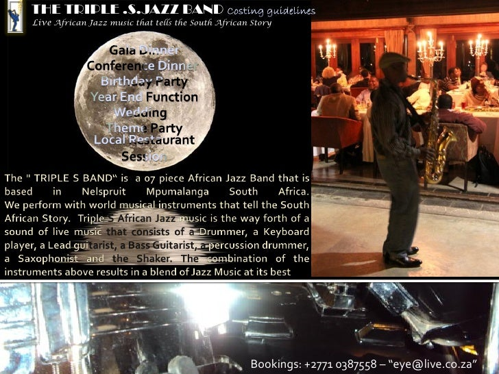 THE TRIPLE .S.JAZZ BANDLive African Jazz music that tells the South African Story                                         ...