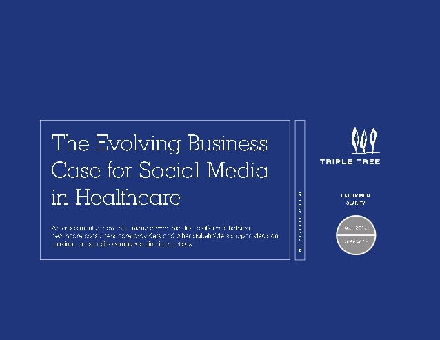 The Evolving Business Case for Social Media in Healthcare