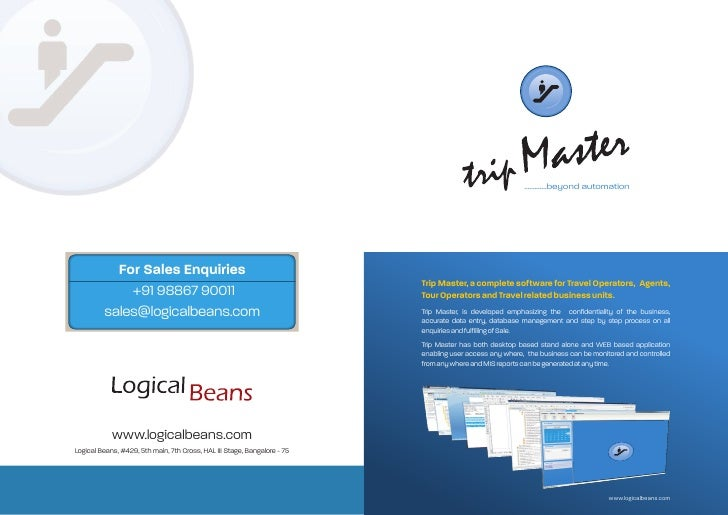 .............beyond automation     Trip Master, a complete software for Tra