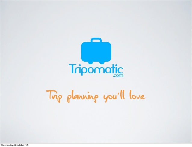 Tripomatic pitch deck