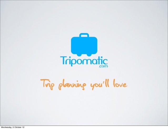 Tripomatic pitch deck