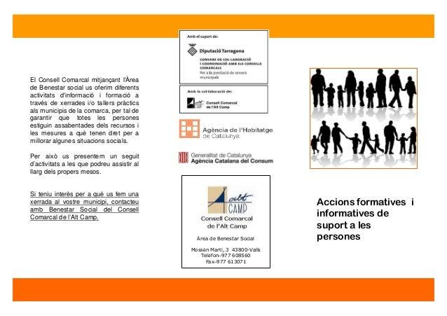 Accions formatives i informatives de suport a les persones El Consell Comarcal mitjançant l'Àrea de Benestar social us ofe...