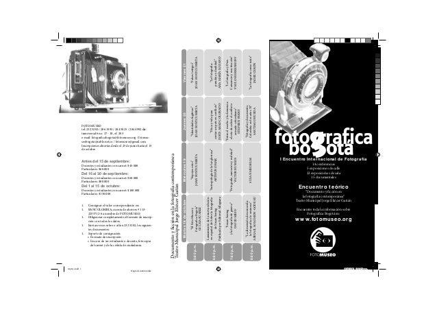 """1. 1.  triptico.indd 1  """"La fotografía como texto"""" JAIME CERÓN """"Fotografía y documento. Colombia en los años 70"""" SANTIAGO ..."""