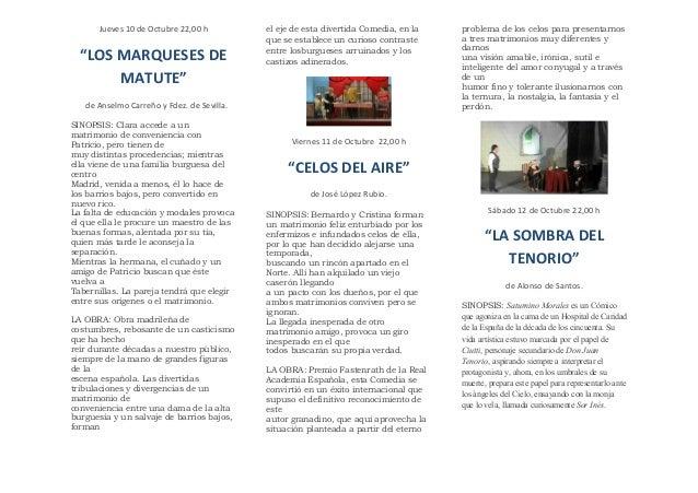 """Jueves 10 de Octubre 22,00 h """"LOS MARQUESES DE MATUTE"""" de Anselmo Carreño y Fdez. de Sevilla. SINOPSIS: Clara accede a un ..."""
