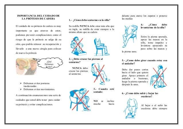 IMPORTANCIA DEL CUIDADO DE LA PRÓTESIS DE CADERA El cuidado de su prótesis de cadera es muy importante ya que atraves de e...
