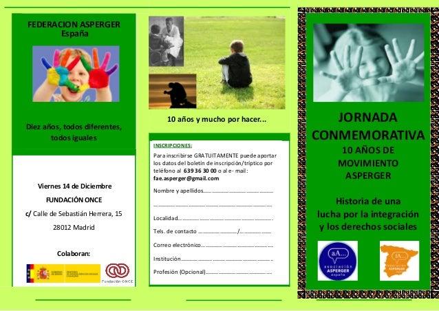 FEDERACION ASPERGER       España                                         10 años y mucho por hacer...                     ...