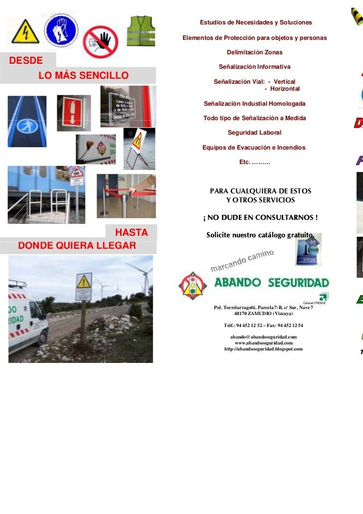 Estudios de Necesidades y Soluciones                         Elementos de Protección para objetos y personas              ...