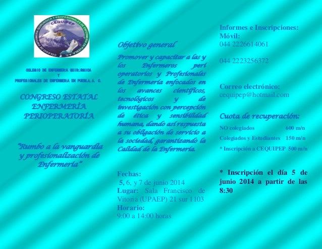COLEGIO DE ENFERMERÍA QUIRÚRGICA Y PROFESIONALES DE ENFERMERÍA EN PUEBLA.A. C. CONGRESO ESTATAL ENFERMERÌA PERIOPERATORÍA ...