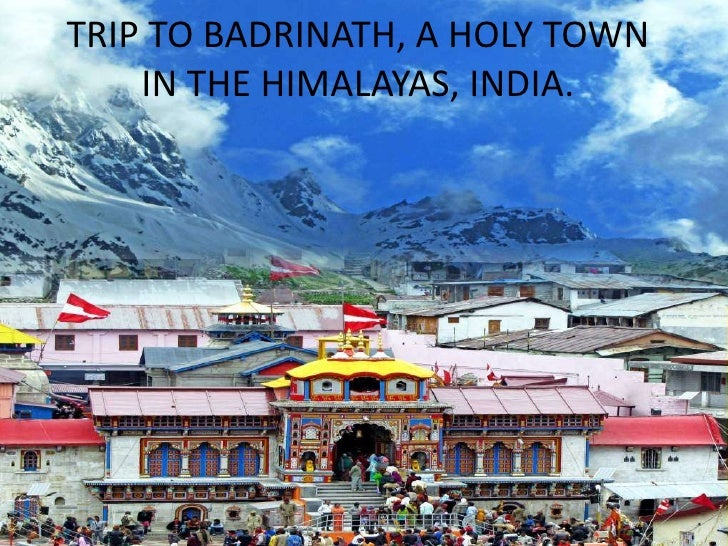 TRIP TO BADRINATH, A HOLY TOWN IN THE HIMALAYAS, INDIA.<br />