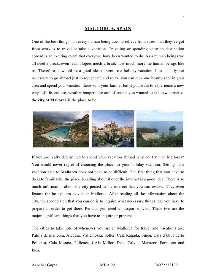 1                                   MALLORCA, SPAIN  One of the best things that every human being does to relieve from st...