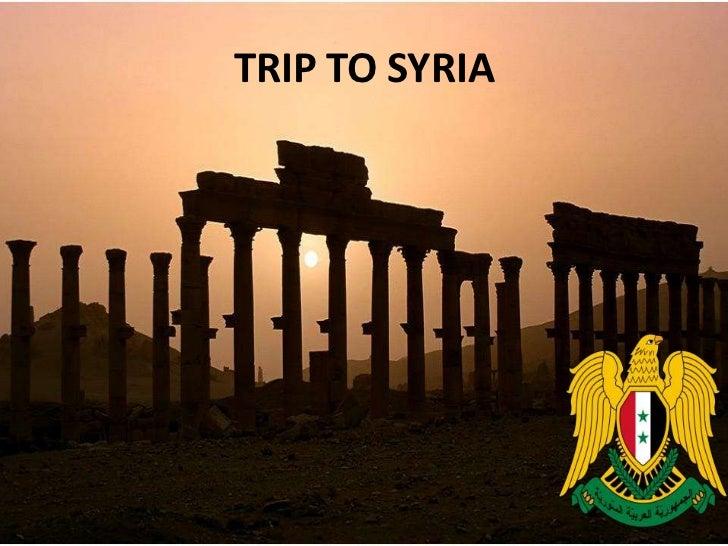 Trip to syria