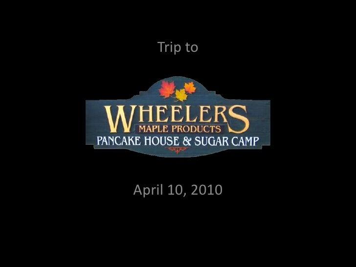 Trip to<br />April 10, 2010<br />