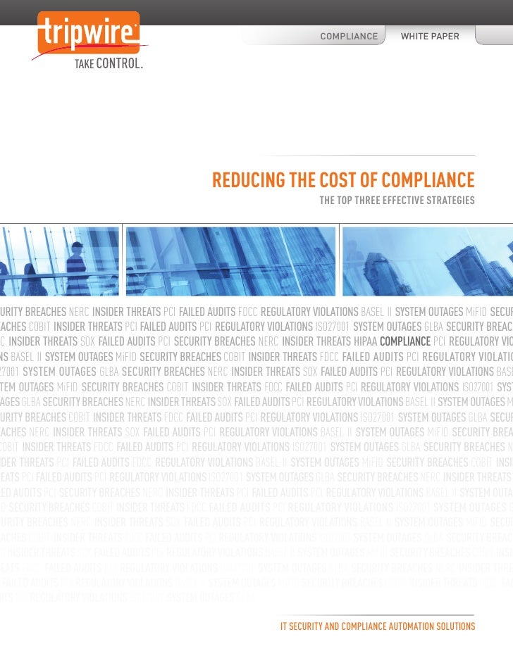 Reducing the Cost of Compliance: The Top 3 Effective Strategies