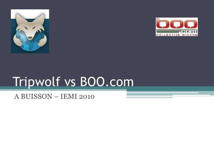 Tripwolf vs boo