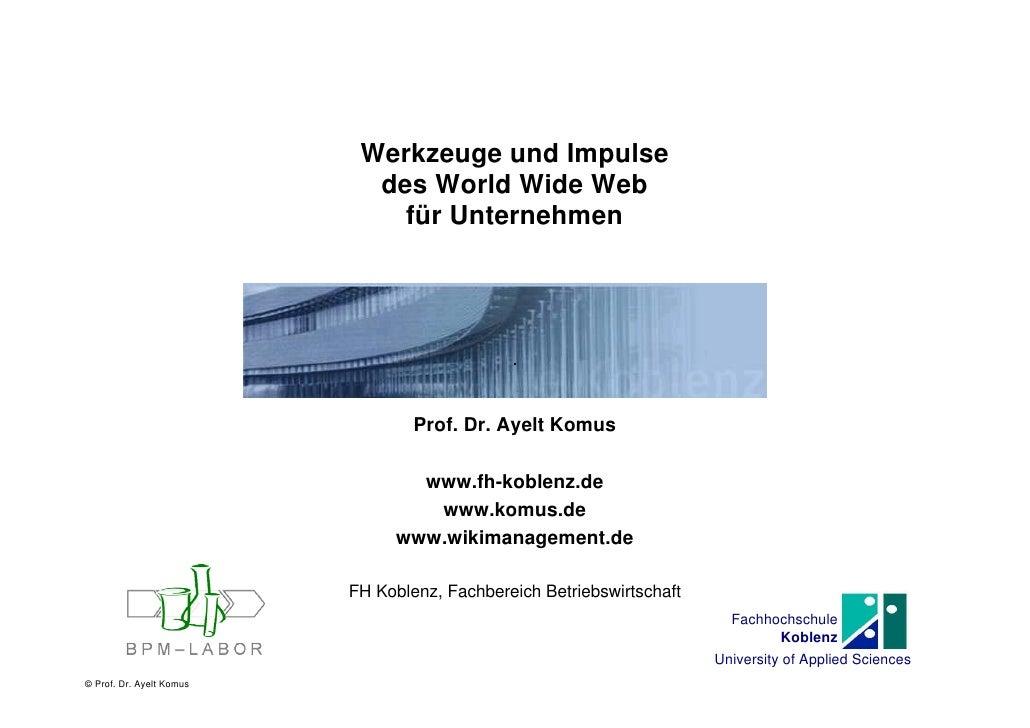 Werkzeuge und Impulse                             des World Wide Web                               für Unternehmen        ...