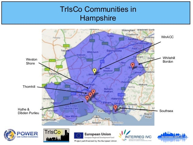 Project part-financed by the European Union TrIsCo Communities in Hampshire Thornhill Hythe & Dibden Purlieu Weston Shore ...