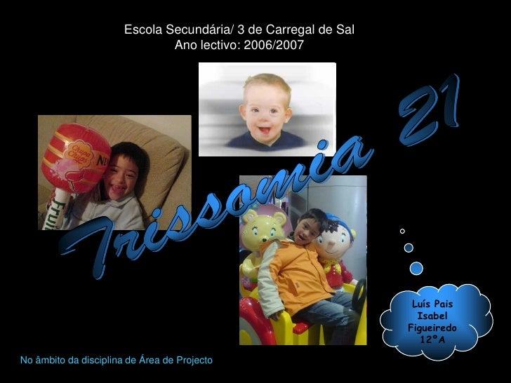 Escola Secundária/ 3 de Carregal de Sal                                Ano lectivo: 2006/2007                             ...