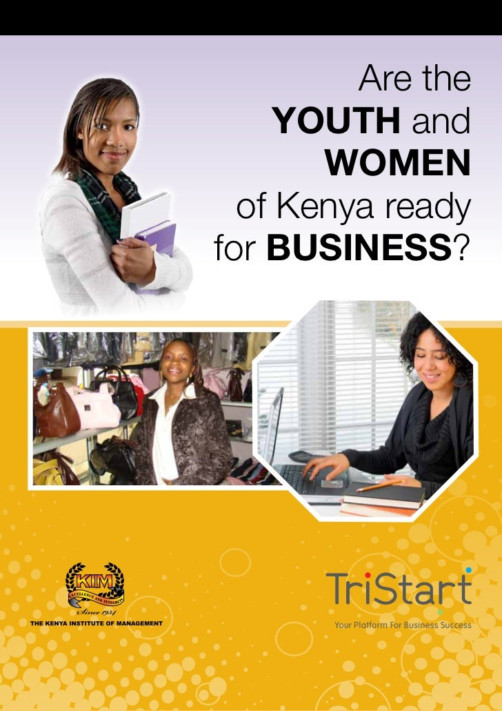 Tristart survey on business readiness among the youth and women timothy mahea 2011
