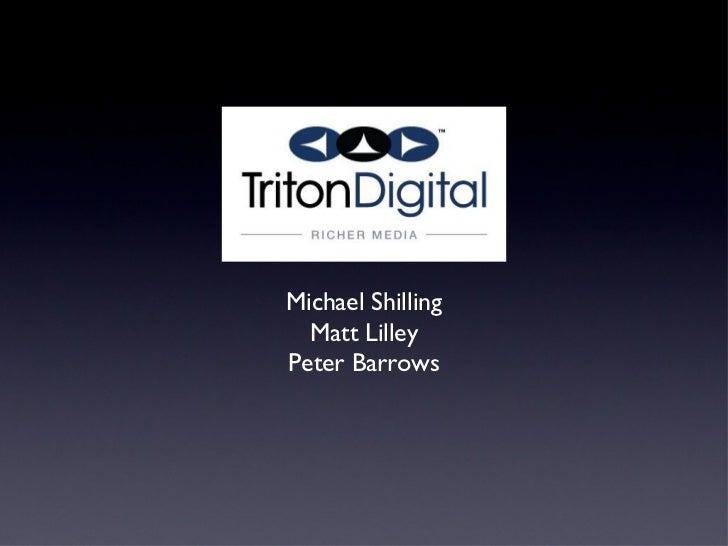 Michael Shilling  Matt LilleyPeter Barrows