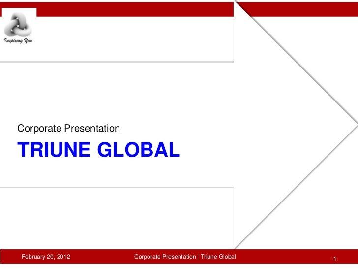 Triune Global, Corporate Profile