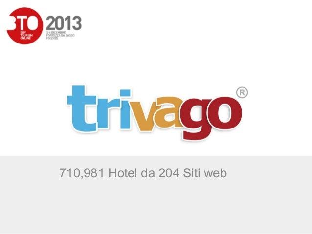trivago - BTO Buy Tourism Online 2013 - Giulia Eremita - Giorgia Valagussa