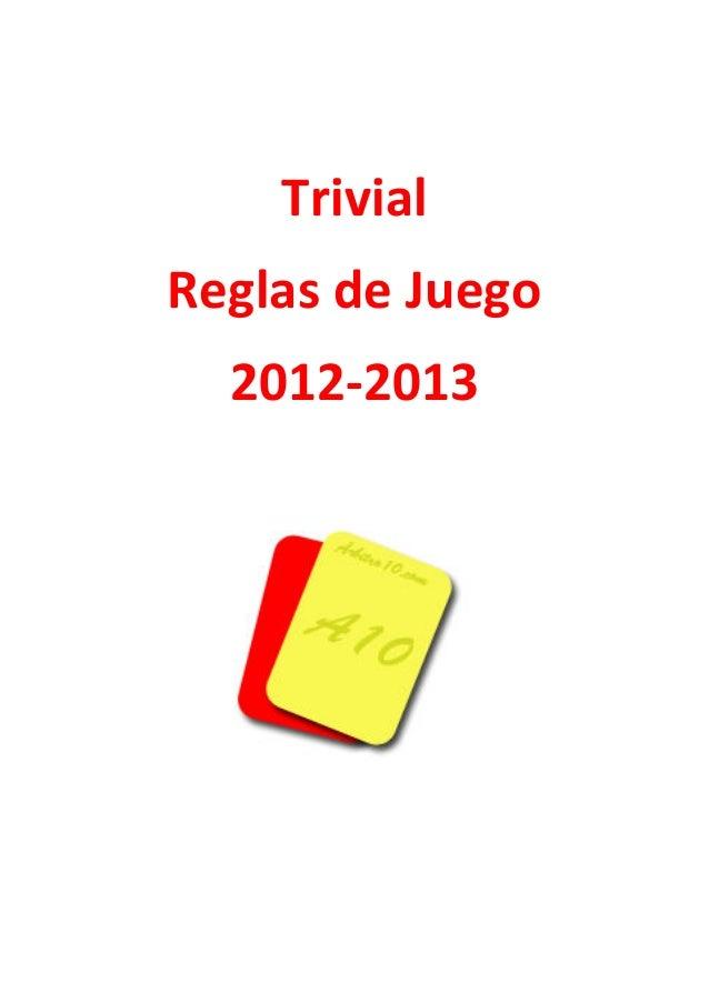 TrivialReglas de Juego  2012-2013