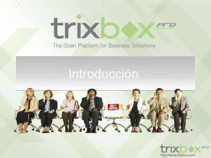 Trixbox Pro   Mexico Presentacion