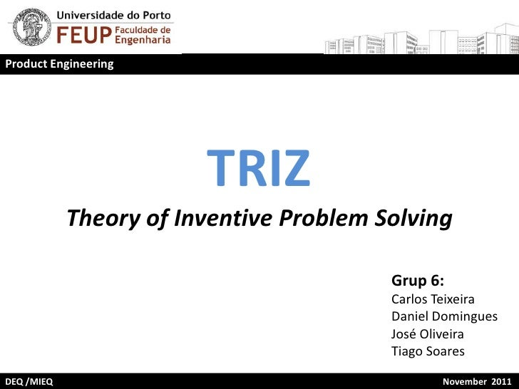 Product Engineering                        TRIZ            Theory of Inventive Problem Solving                            ...