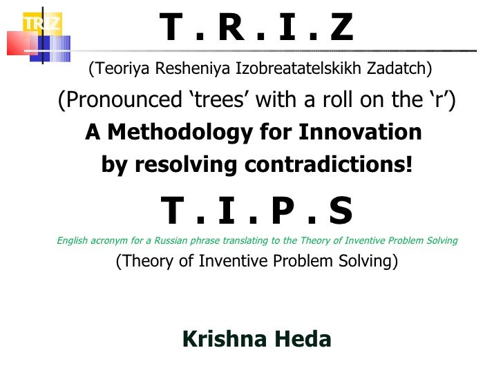 Triz - Indepth Knowledge -  Krishna Heda