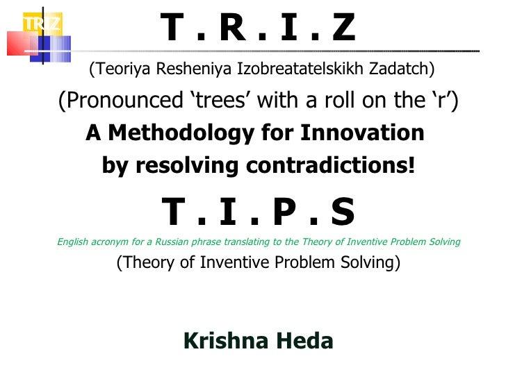 Triz - Indepth Knowledge -  Krishna Heda
