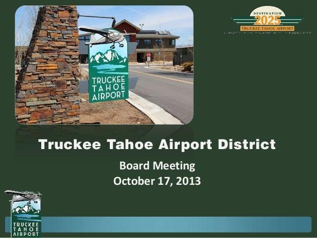 Truckee Tahoe Airport District Board Meeting October 17, 2013