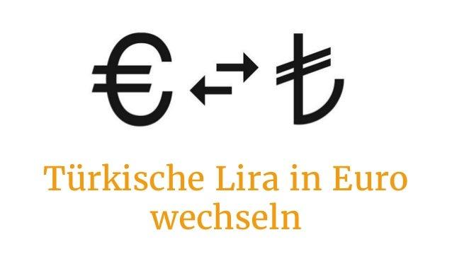 Türkische Lira in Euro wechseln