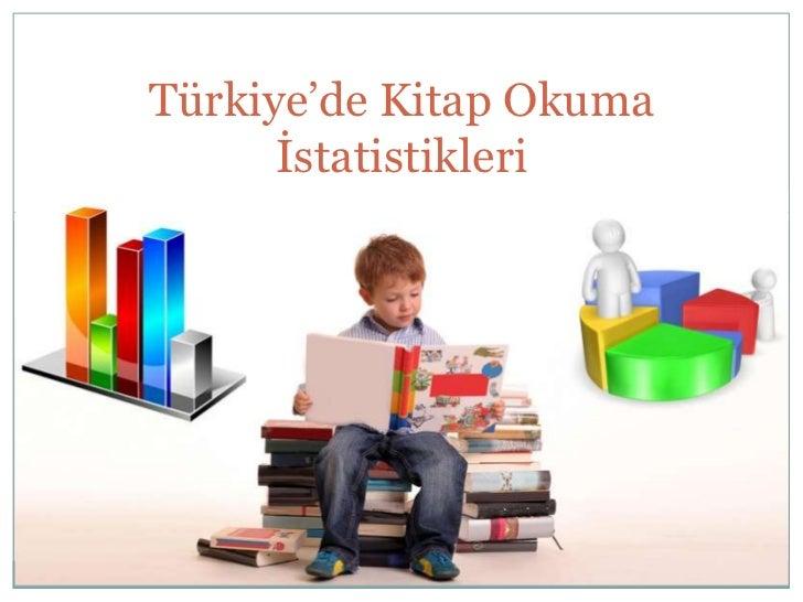 Türkiye'de Kitap Okuma      İstatistikleri