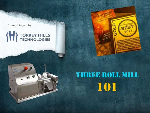 Three Roll Mill 101 - An introduction to a high shear blending and dispersion tool.