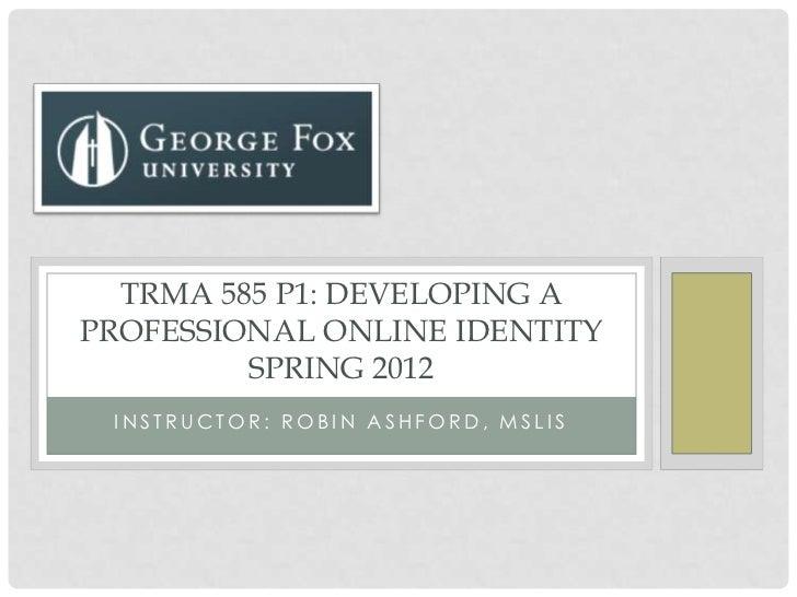 TRMA 585 Instructor Ashford