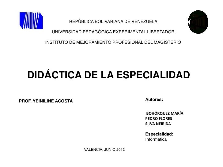 REPÚBLICA BOLIVARIANA DE VENEZUELA             UNIVERSIDAD PEDAGÓGICA EXPERIMENTAL LIBERTADOR          INSTITUTO DE MEJORA...