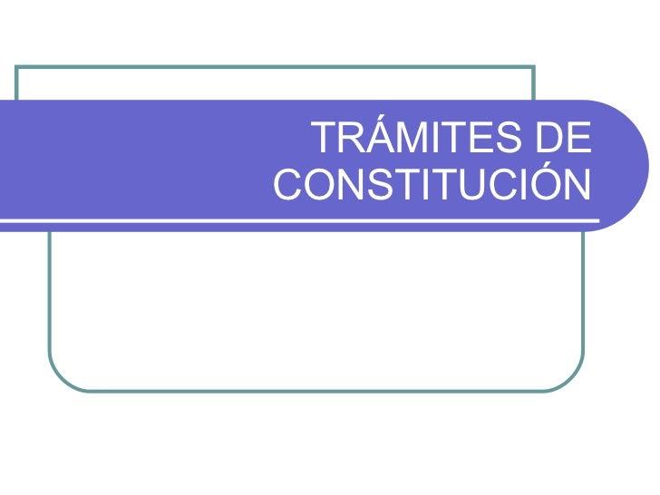 Trámites de constitución