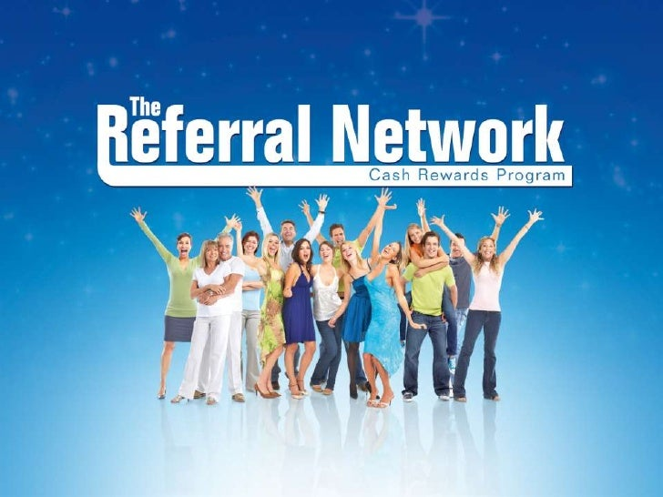 The Power of                                          ReferralsThe Referral Network is the most powerful way toleverage yo...