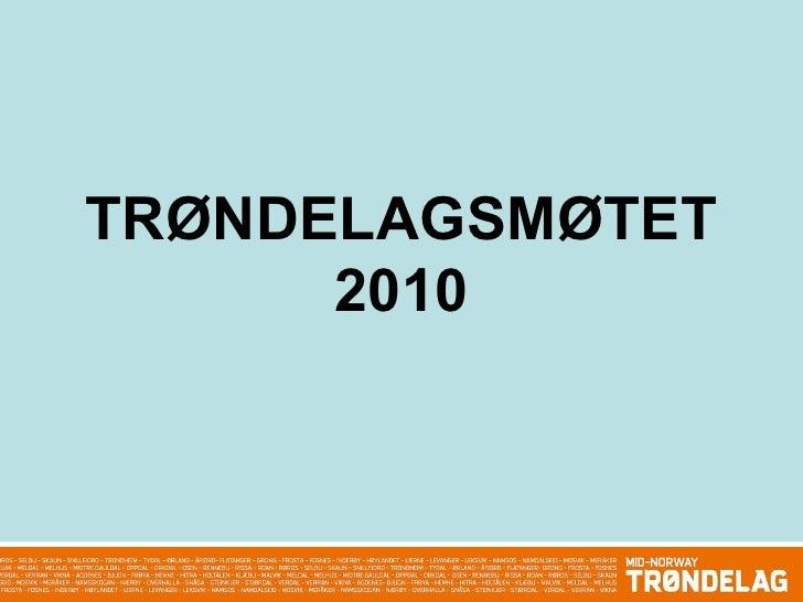 TRØNDELAGSMØTET 2010