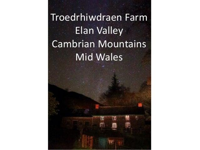 Sorcha Lewis presents their farm - Troedrhiwdraen Farm, Elan Valley, Wales