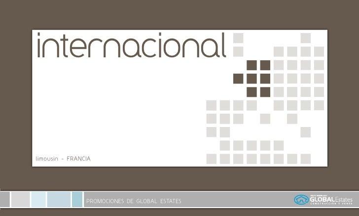 internacional   limousin - FRANCIA                     PROMOCIONES DE GLOBAL ESTATES