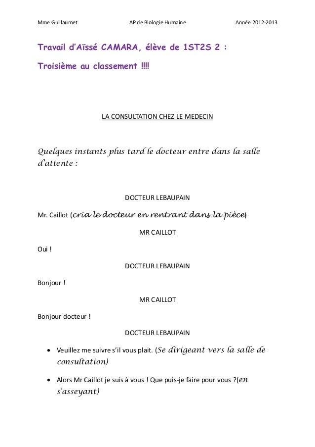 Mme Guillaumet                 AP de Biologie Humaine              Année 2012-2013Travail d'Aïssé CAMARA, élève de 1ST2S 2...