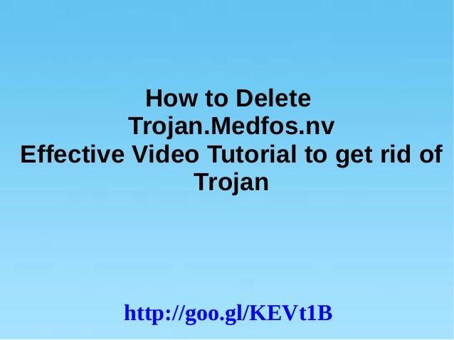 Trojan.Medfos.nv: Remove Trojan.Medfos.nv