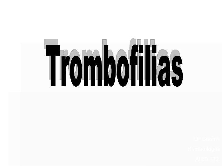 Trombofilias  Dr Guerra Hematología AICB 372
