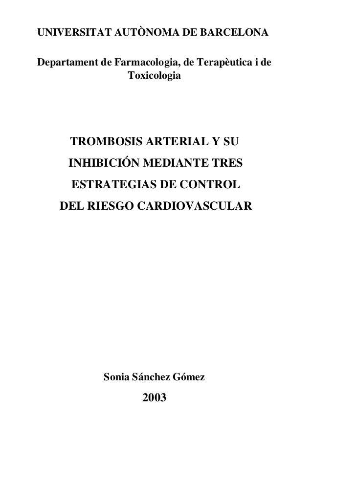 UNIVERSITAT AUTÒNOMA DE BARCELONADepartament de Farmacologia, de Terapèutica i de                 Toxicologia      TROMBOS...