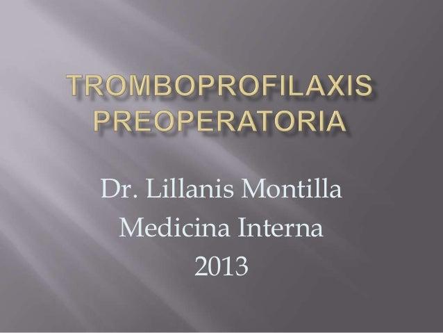 Dr. Lillanis Montilla Medicina Interna 2013