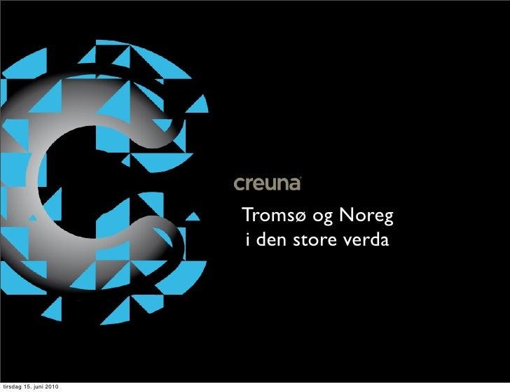 Tromsø og Noreg                         i den store verda     tirsdag 15. juni 2010