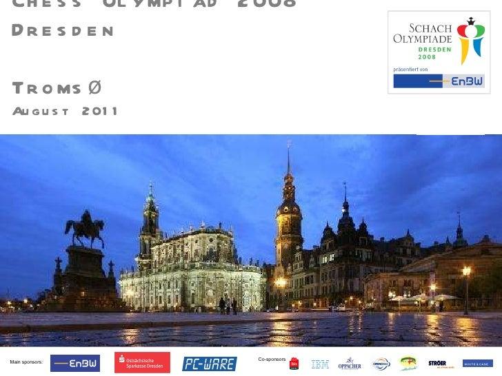 Chess Olympiad,Dresden, 2008